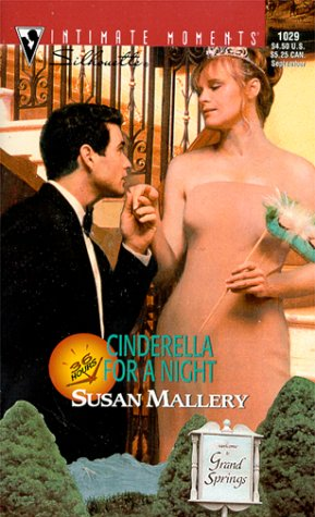 Cinderella for a Night (36 Hours) (Silhouette Intimate Moment... by Susan Mallery