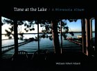 Time at the Lake: A Minnesota Album