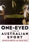 One-Eyed: A View of Australian Sport