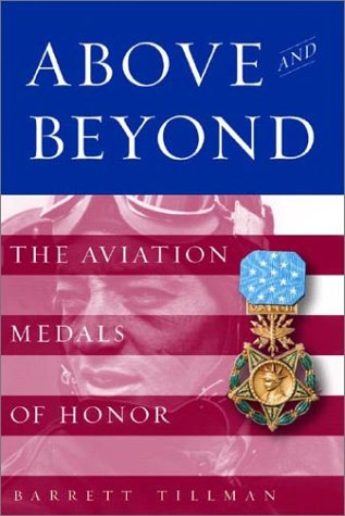 Above and Beyond: The Aviation Medals of Honor