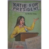 Katie for President