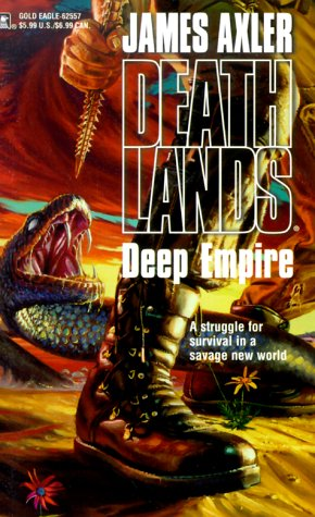 Deep Empire (Deathlands, #19)