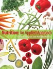 Nutrition: An Applied Approach [With Diet Analysis Software]