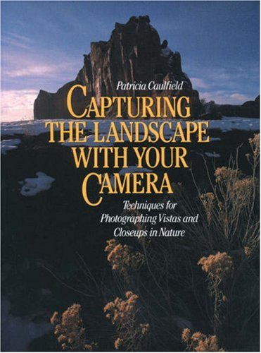 Capturing the Landscape with Your Camera