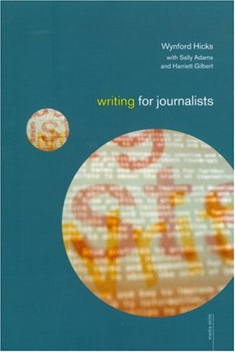 Writing for Journalists by Wynford Hicks
