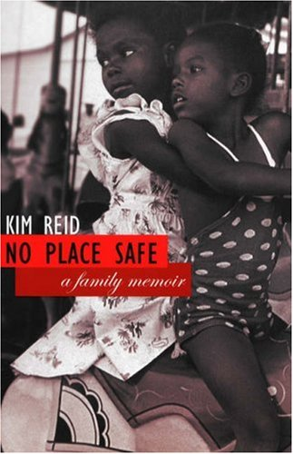No Place Safe by Kim Reid