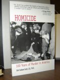 Homicide: 100 Years of Murder in America
