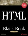 HTML Black Book: The Programmer's Complete HTML Reference Book