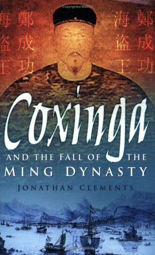 Coxinga: And the Fall of the Ming Dynasty