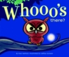 Whooo's There? (Picture Book)