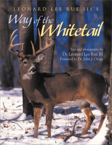 Leonard Lee Rue III's Way of the Whitetail by Leonard Lee Rue III
