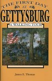 The First Day at Gettysburg: A Walking Tour