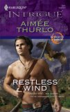 Restless Wind (Harlequin Intrigue #1011) by Aimee Thurlo