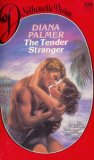 The Tender Stranger (Silhouette Desire, #230)