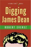 Digging James Dean: A Nina Zero Novel (Nina Zero Novels, #4)