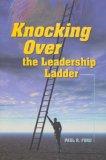 Knocking Over The Leadership Ladder