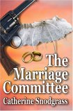 The Marriage Committee (The Texas Brides, Book Ii)