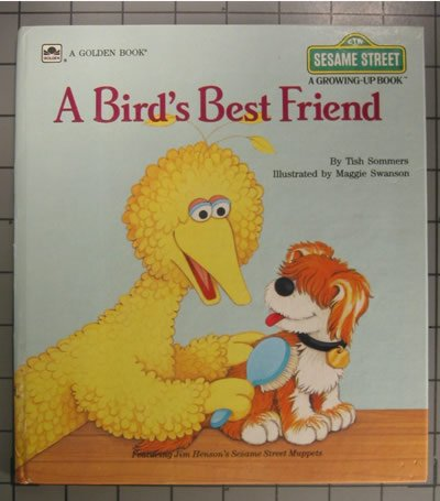 A Bird's Best Friend (A Golden Book) (Sesame Street) (A Growi... by Tish Sommers