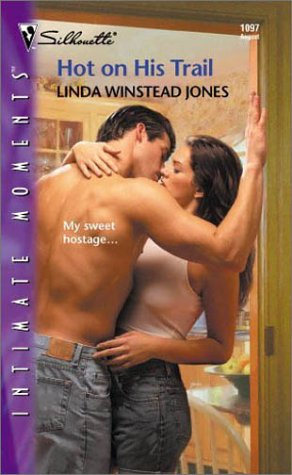 Hot On His Trail by Linda Winstead Jones