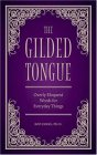 The Gilded Tongue: Overly Eloquent Words for Everyday Things