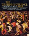 The Western Experience, The Early Modern Period Volume Ii, First Edition, 1974