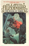 The Book of Three (Chronicles of Prydain, Book 1)