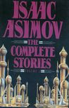 Isaac Asimov: The Complete Stories, Vol. 2