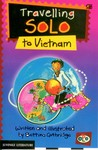 Travelling Solo to Vietnam by Bettina Guthridge