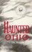 Haunted Ohio: Ghostly Tales from the Buckeye State