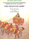 The Seleucid Army (Seleucid and Ptolemaic Reformed Armies 168-145 BC Volume 1)