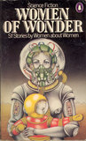 Women of Wonder: Science-Fiction Stories by Women about Women