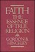 Faith: The Essence Of True Religion