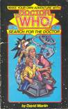 Search For The Doctor (Doctor Who: Find Your Fate #1)