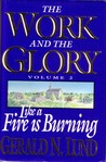 Like a Fire Burning (The Work and the Glory, #2)