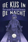 De kus in de nacht by Herman Brusselmans