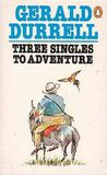 Three Singles To Adventure