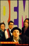 R.E.M.: From Chronic Town to Monster