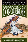 Kingdoms and Conquerors by Chris Heimerdinger