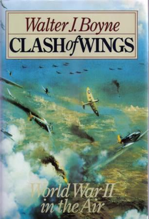 Clash of Wings by Walter J. Boyne
