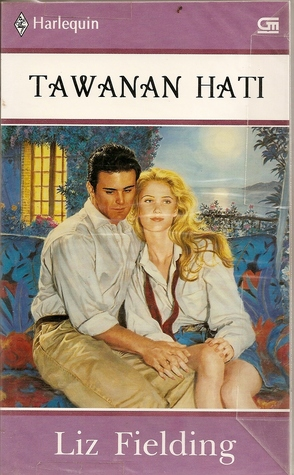Tawanan Hati / Prisoner Of The Heart by Liz Fielding