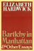 Bartleby In Manhattan: And Other Essays