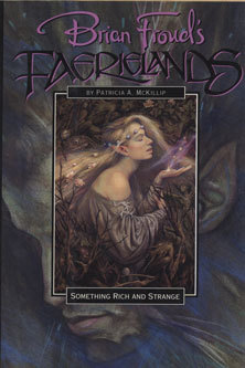Something Rich and Strange by Patricia A. McKillip