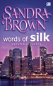 Selembut Sutra / Words Of Silk by Sandra Brown