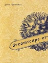 Dreamscape or-