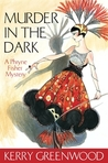 Murder in the Dark (Phryne Fisher, #16)