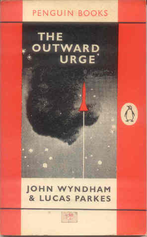 The Outward Urge by John Wyndham