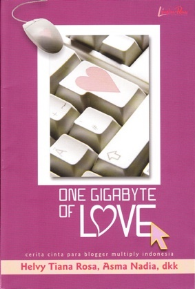 One Gigabyte of Love by Helvy Tiana Rosa