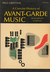 A Concise History of Avant-Garde Music: From Debussy to Boulez