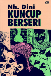 Kuncup Berseri by Nh. Dini