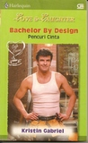 Bachelor By Design (Pencuri Cinta)
